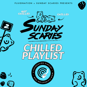 FLUIDNATION | SUNDAY SCARIES | CHILLED PLAYLIST 2