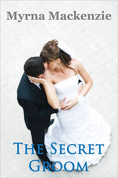 The Secret Groom, a sweet romance by author Myrna Mackenzie