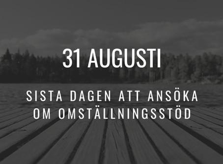 Sök omställningsstöd innan 31 augusti