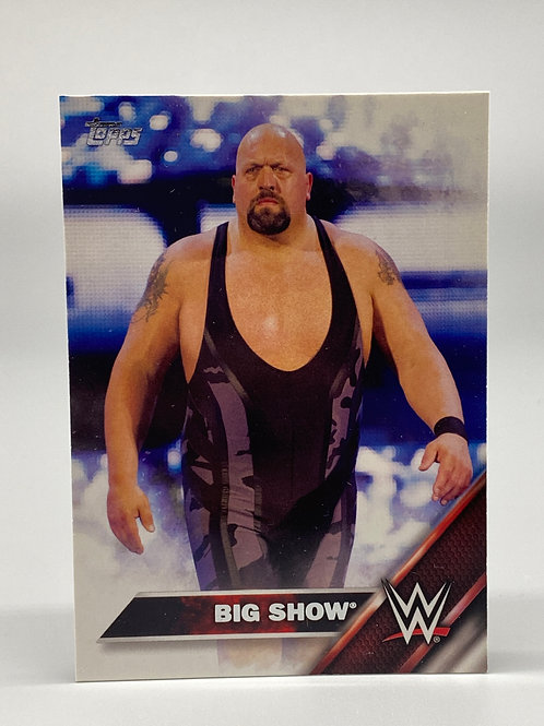 2016 Topps WWE The Big Show #6