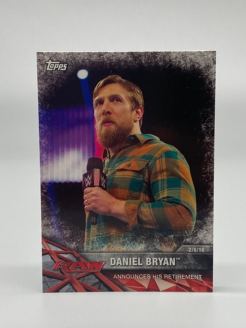 2017 Topps WWE Road to Wrestlemania Daniel Bryan #21