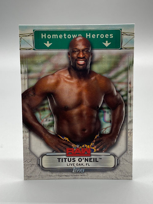 WWE Topps 2019 Hometown Heroes Titus O'Neil #HH-38 NM Wrestling Trading Card