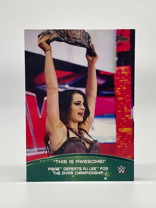 2015 Topps WWE Paige Crowd Chants This is Awesome 10 of 10