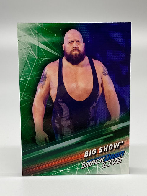 WWE Topps 2019 Smackdown Live Green Big Show #57 NM