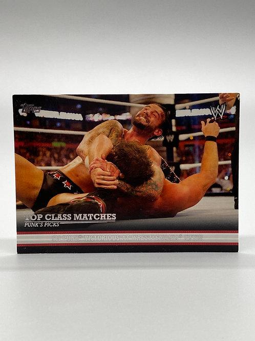 WWE Topps 2012 Top Class Matches: Punk's Picks CM Punk #9 of 10