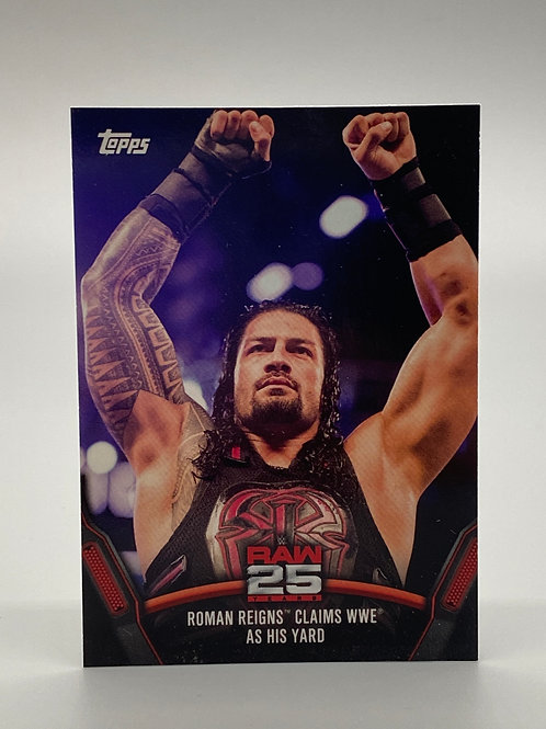 WWE Topps 2018 Then Now Forever Roman Reigns #RAW-47