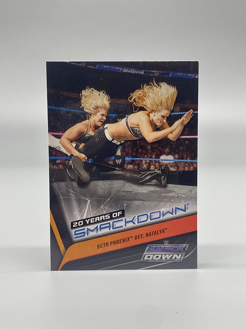 2019 Topps WWE 20 Years of Smackdown Beth Phoenix Def. Natalya #SD-29
