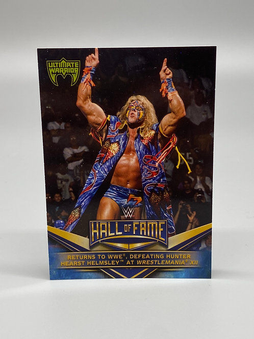 WWE Topps 2018 Hall of Fame The Ultimate Warrior #18 of 40