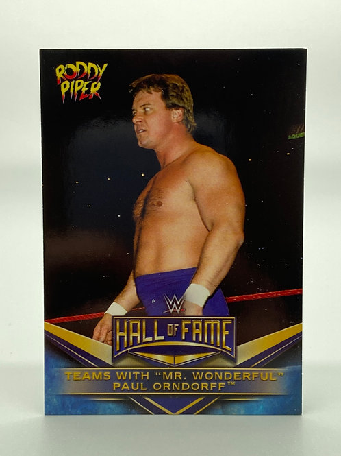 """WWE Topps 2018 Hall of Fame """"Rowdy"""" Roddy Piper #31 of 40"""