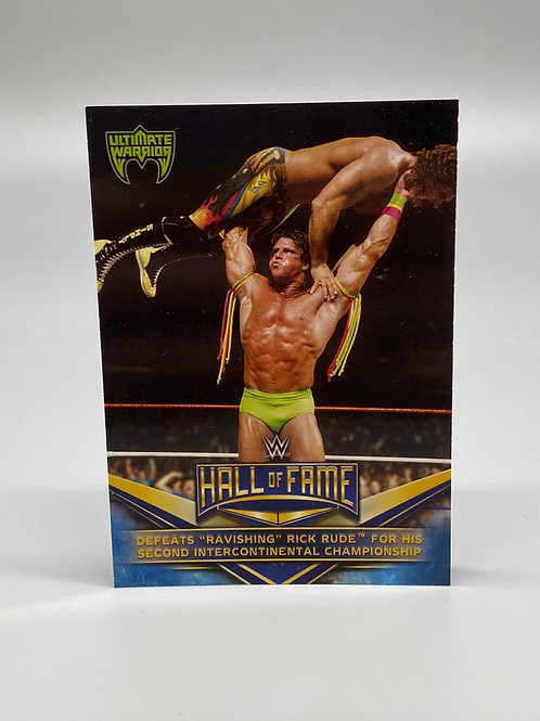 WWE Topps 2018 Hall of Fame The Ultimate Warrior #12 of 40