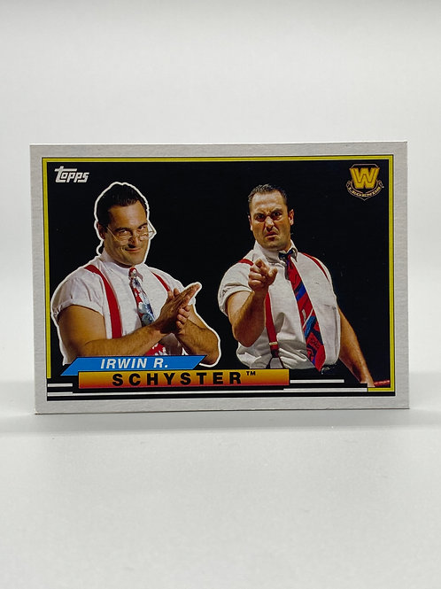 WWE Topps 2018 Heritage Big Legends Irwin R. Schyster #BL-22 NM