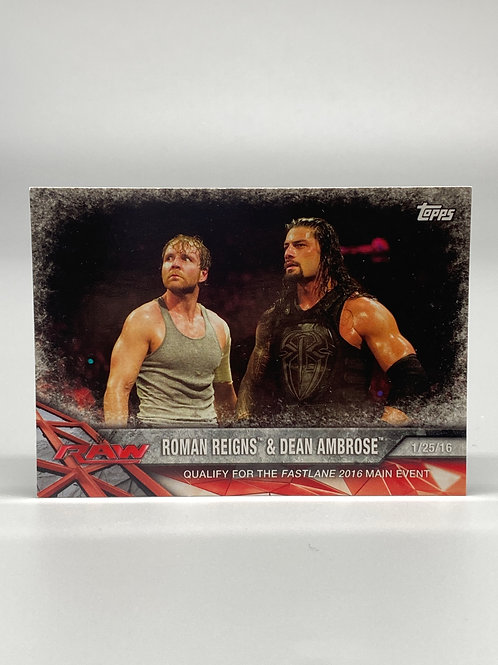 2017 Topps WWE Road to Wrestlemania Roman Reigns & Dean Ambrose #18
