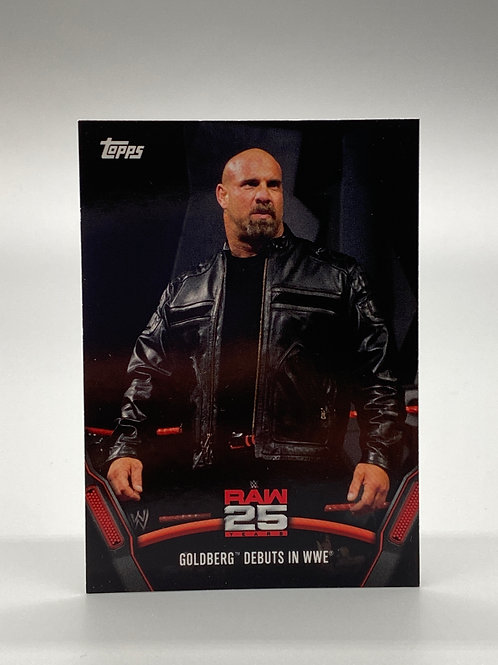 WWE Topps 2018 Then Now Forever Goldberg #RAW-22
