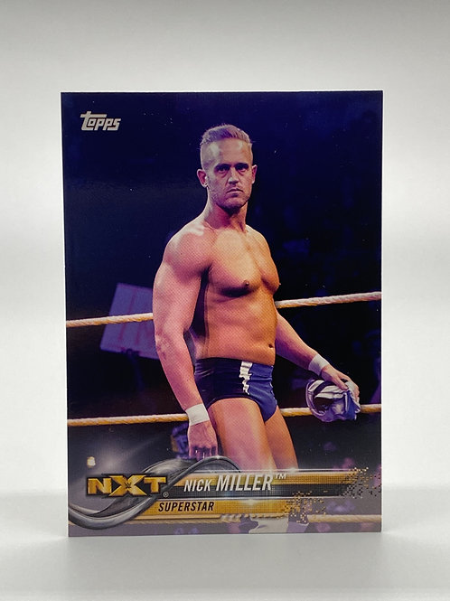 WWE Topps 2018 NXT Then Now Forever Nick Miller #153