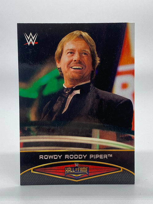 WWE Topps 2015 Road to Wrestlemania Hall of Fame Rowdy Roddy Piper #13 of 30
