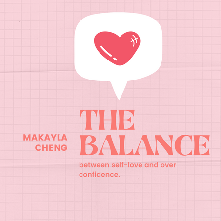 The Balance Between Self-Love and Overconfidence