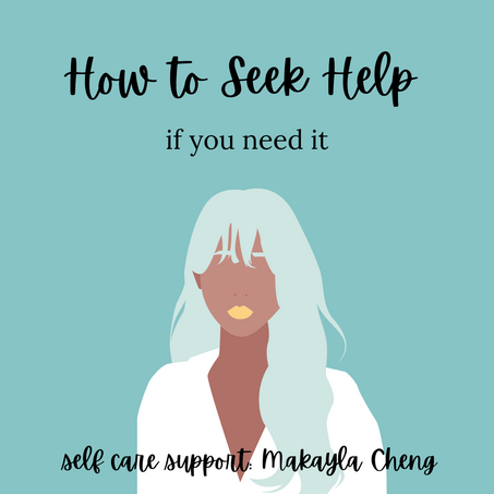 How to Seek Help If You Need It