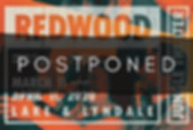 Redwood Postponed