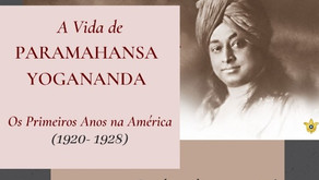 Assista ao Documentário sobre os Primeiros Anos de Paramahansa Yogananda na América