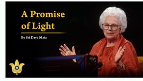 "Serviço Inspirativo: ""Uma Promessa de Luz"", Sri Daya Mata"