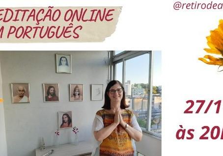 Hoje:  Meditação Online em  Português