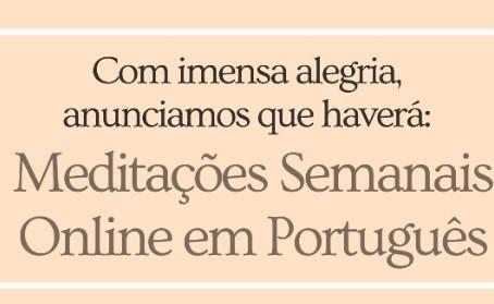 Novas Meditações Online em Português - Semanalmente
