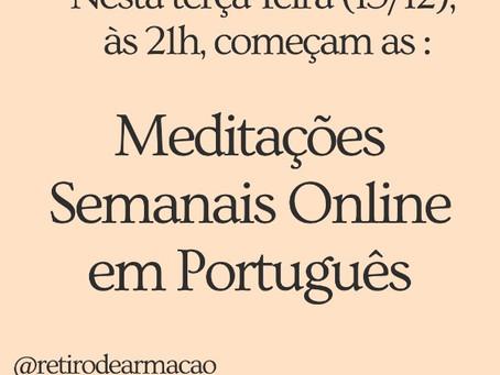 Meditações Online Semanais em Português