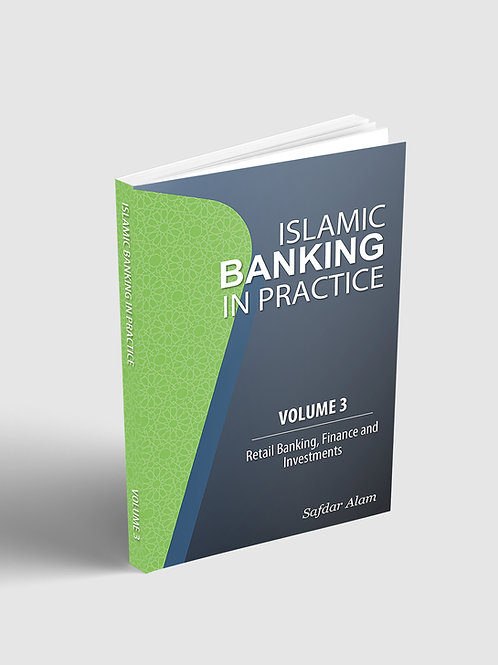 Islamic Banking in Practice - Volume 3