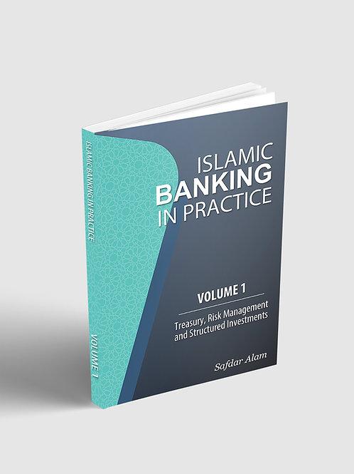 Islamic Banking in Practice - Volume1