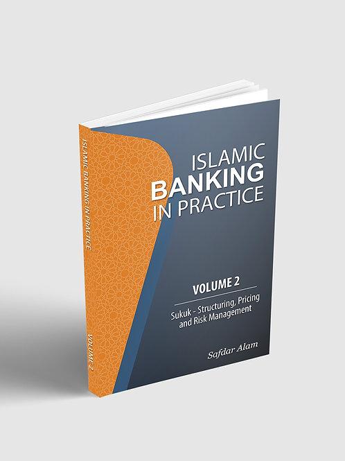 Islamic Banking in Practice - Volume 2