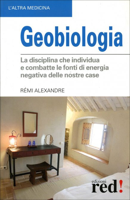GEOBIOLOGIA. Rémi Alexandre