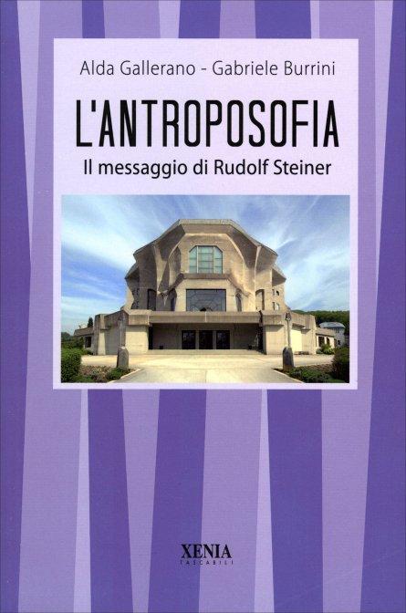 L'ANTROPOSOFIA. Gabriele Burrini, Alda Gallerano