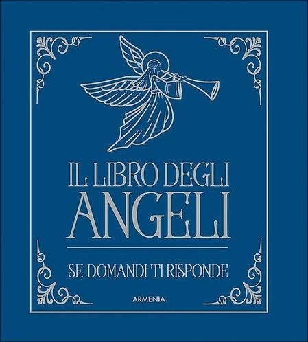 IL LIBRO DEGLI ANGELI. AA. VV.