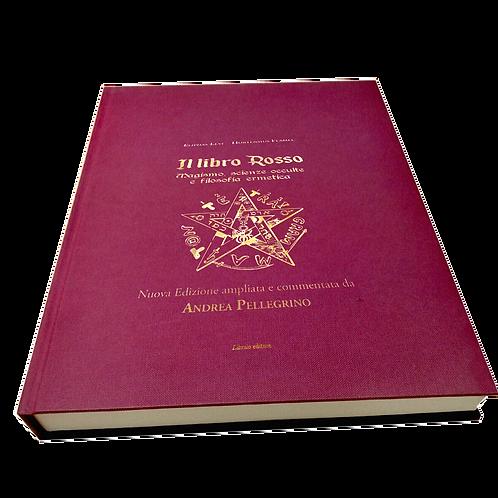 IL LIBRO ROSSO -Eliphas Levi; Hornensius Flamel. EDIZIONE DELUXE