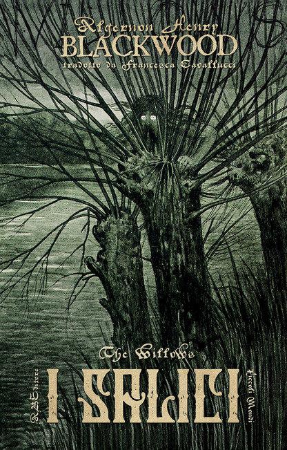 I SALICI - Algernon Blackwood