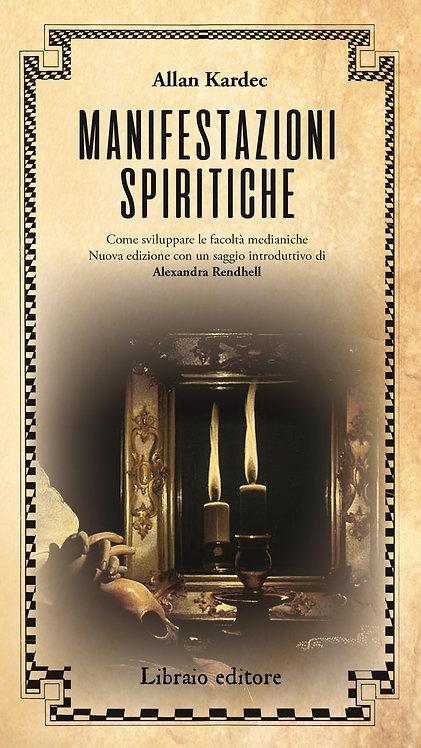 MANIFESTAZIONI SPIRITICHE. Allan Kardec