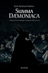 SUMMA DEMONIACA - José Antonio Fortea
