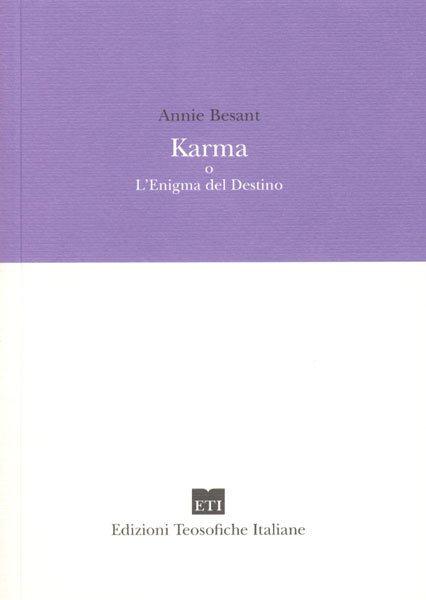 KARMA O L'ENIGMA DEL DESTINO. Annie Besant