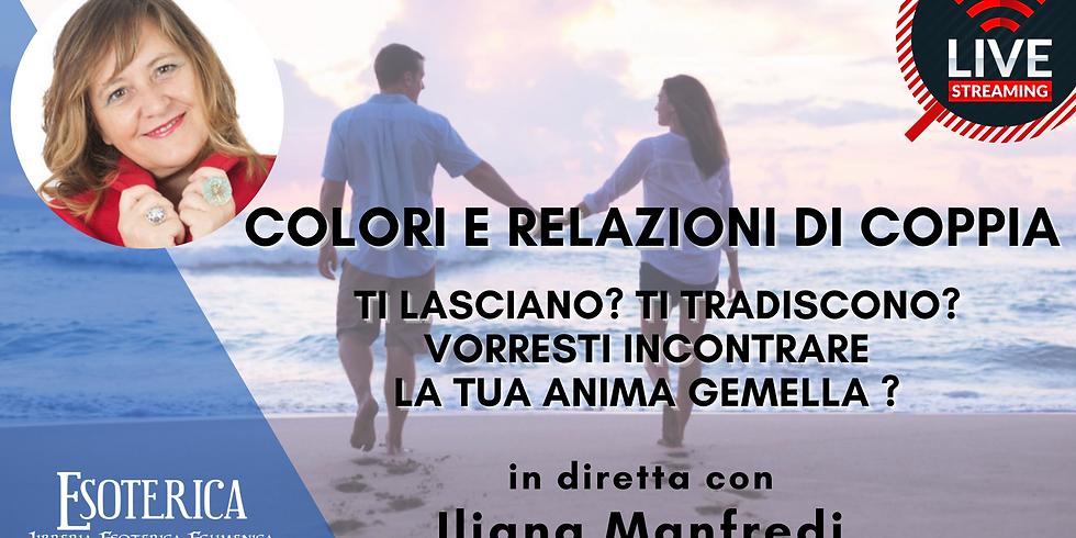COLORI E RELAZIONI. Live Streaming con Iliana Manfredi