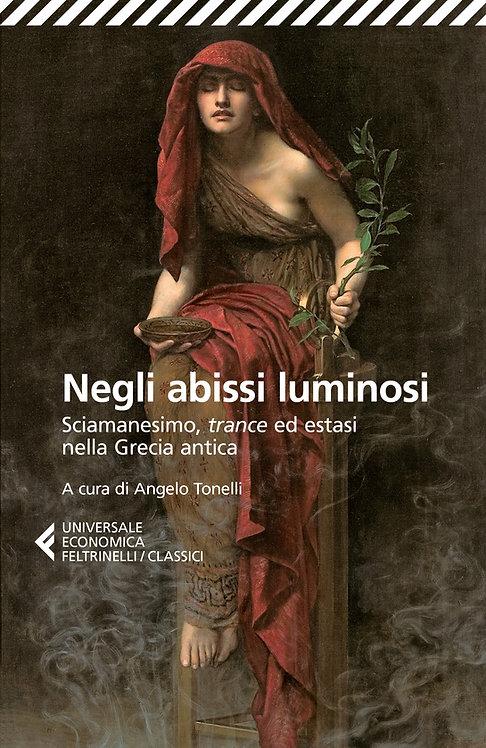 NEGLI ABISSI LUMINOSI. AA. VV.