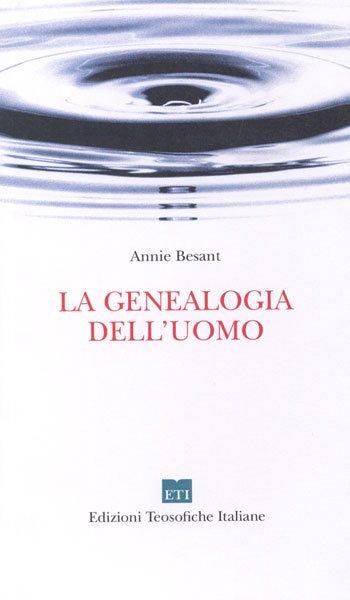 LA GENEALOGIA DELL'UOMO. Annie Besant