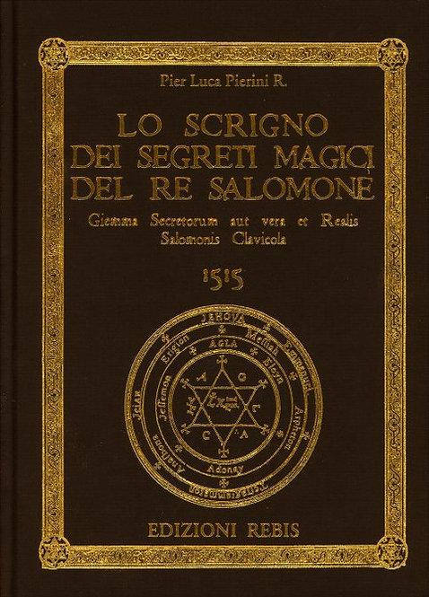 LO SCRIGNO DEI SEGRETI MAGICI DEL RE SALOMONE. Pierluca Pierini