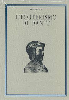 L'ESOTERISMO DI DANTE. René Guénon
