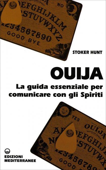 OUIJA - GUIDA ESSENZIALE. Stoker Hunt