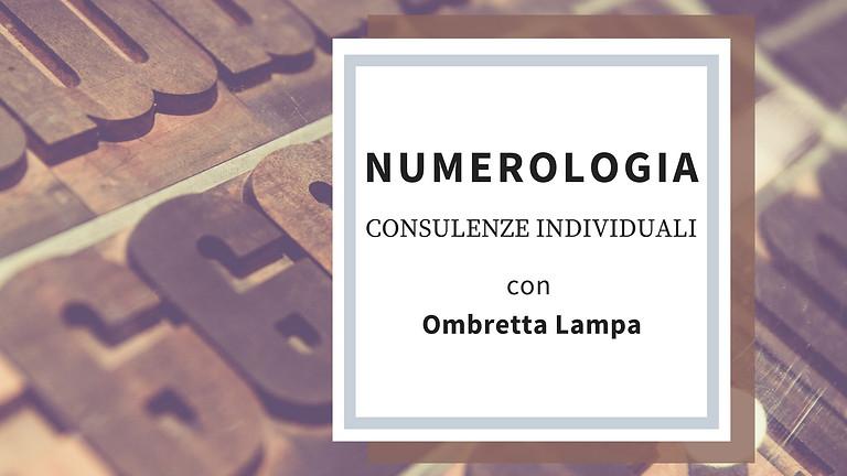 CONSULENZE INDIVIDUALI DI NUMEROLOGIA. Con Ombretta Lampa