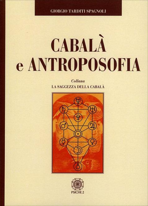 CABALA E ANTROPOSOFIA. Giorgio Tarditi Spagnoli