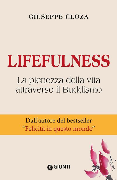 LIFEFULNESS. Giuseppe Cloza