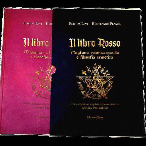 IL LIBRO ROSSO -Eliphas Levi;Hornensius Flamel. EDIZIONE DELUXE