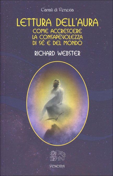 LETTURA DELL'AURA. Richard Webster