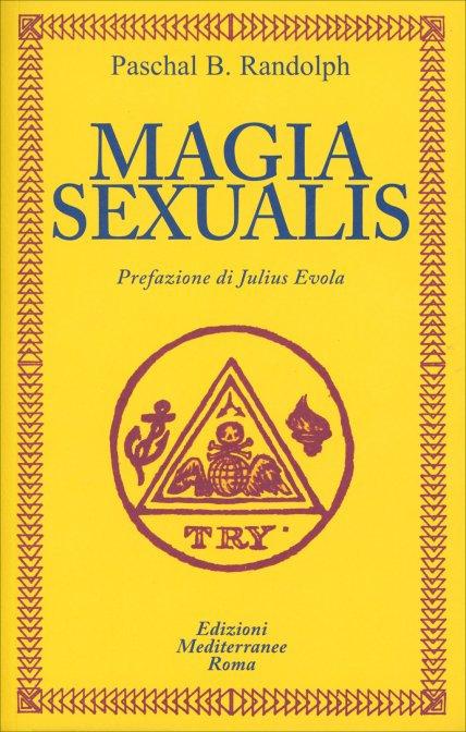 MAGIA SEXUALIS. Pascal B. Randolph